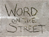 What Goes Up...Hopefully Comes Down!: Word on the Street -- September 9th thru September 13th