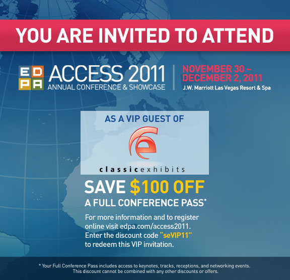 Access 2011 VIP Pass from Classic Exhibits Inc.